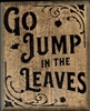 "Go Jump In The Leaves 9.5 x 11.5"" Stencil"