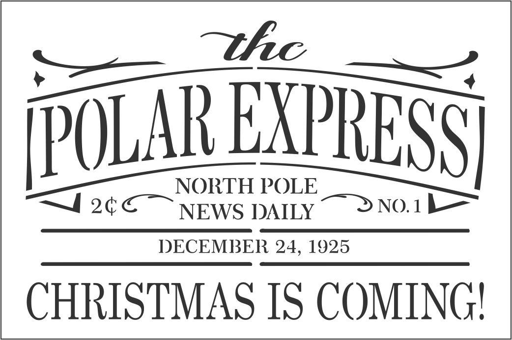 The Polar Express North Pole News Daily 12 X 8 Stencil
