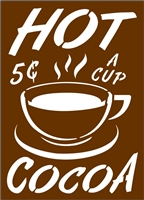HOT COCOA 5C A CUP Stencil -Two Size Choices
