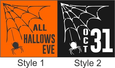 "ALL HALLOWS EVE or OCT 31 w/ Spider & Web Graphic 11.5 x 11.5"" Stencil"