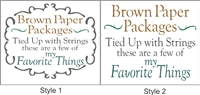 "Brown Paper Packages Tied Up with Strings... 12 x 10"" Stencil -Two Style Choices"