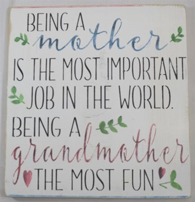 "BEING A mother IS THE MOST IMPORTANT JOB... 12 x 12"" Stencil"