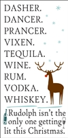 "DASHER. DANCER. PRANCER...WHISKEY 12 x 24"" Stencil"