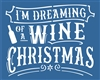 "I'm Dreaming Of A Wine Christmas 12 x 9.5"" Stencil"