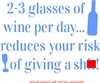 "2-3 glasses of wine per day... 10 x 7.5"" stencil"