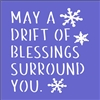 "May A Drift Of Blessings Surround You 6 x 6"" Stencil"