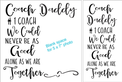 Coach Dad / Daddy Stencil Two Style & Wording Choices
