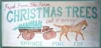 "Fresh From The Farm Christmas Trees Spruce Pine Fir with Horse Drawn Wagon 24 x 12"" Stencil"