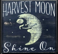 "Harvest Moon Shine On -with full moon graphic 18 x 18"" Stencil"
