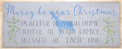 Merry be your Christmas, peaceful be your home... Stencil -Three Size Choices