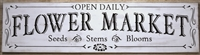 Flower Market Open Daily Seeds Stems Blooms Stencil -3 Size Choices