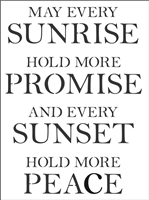 May Every Sunrise Hold More Promise... -Two Size Choices Stencil