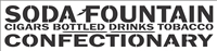 Soda Fountain Cigars Bottled Drinks Tobacco... Stencil -Two Size Choices