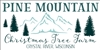 PINE MOUNTAIN Christmas Tree Farm... Stencil -Two Size Choices
