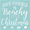 "Have Yourself a Beachy Little Christmas 12 x 12"" Stencil"