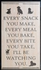 "Every Snack You Make, Every Meal You Bake... w/ Dog Graphics 11.5 x 20"" Stencil"