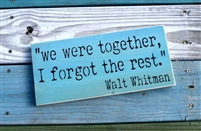 """we were together..."" Stencil -Two Size Choices"