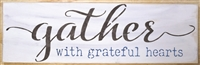 "gather with grateful hearts 24 x 8"" Stencil"