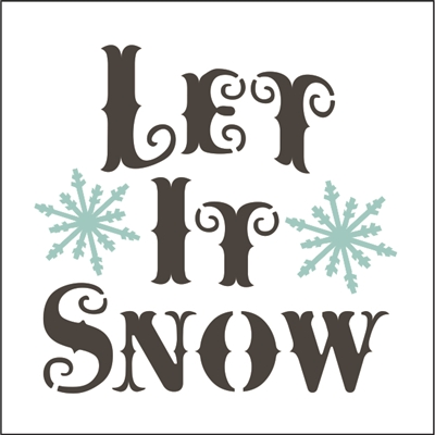 Let It Snow with Snowflakes Stencil -Two Size Choices