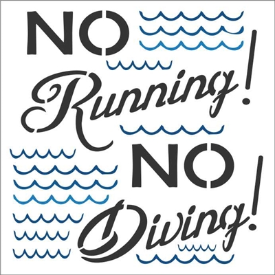 "No Running! No Diving! 12 x 12"" Stencil with wave graphics"