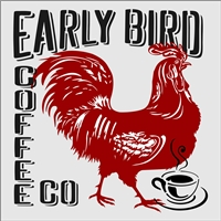 "EARLY BIRD COFFEE CO. with Rooster Graphic 12 x 12"" Stencil"