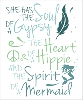 "SHE HAS THE Soul OF A Gypsy... 11.5 x 15"" Stencil"