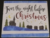 "Twas the night before Christmas with Skyline Graphic 12 x 7.5"" Stencil"