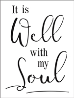 It is Well with my Soul Stencil -Two Size Choices