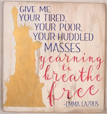 "Give me your tired, your poor... yearning to breathe free 12 x 12"" Stencil"