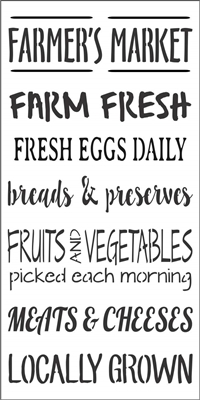"FARMER'S MARKET FARM FRESH... LOCALLY GROWN 12 X 24"" Stencil"