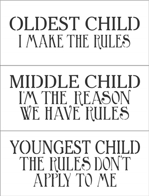 Oldest Middle Youngest Child Rules 3 Stencil Set