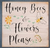 "Honey Bees & Flowers Please w/ Bee & Flower Graphics 11.5 x 11.5"" Stencil"