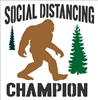 "SOCIAL DISTANCING CHAMPION w/ Big Foot Graphic 11.5 x 12"" Stencil"