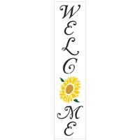 Welcome Vertical Stencil w/ Sunflower -Two Size Choices