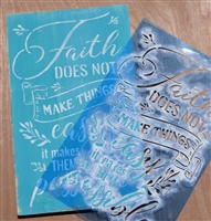 "Faith DOES NOT MAKE THINGS easy it makes THEM possible 12 x 18"" Stencil"