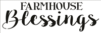 FARMHOUSE Blessings Stencil -Two Size Choices