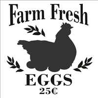 Farm Fresh EGGS 25 C w/ Chicken Graphic Stencil -Two Size Choices