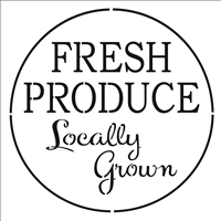 Fresh Produce Locally Grown Stencil -Two Size Choices