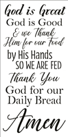 "God is Great God is Good...Daily Bread Amen 12 x 24"" Stencil Prayer"