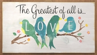 The Greatest of all is... LOVE w/ Birds on branch Graphic