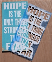 "Hope Is The Only Thing Stronger Than Fear 6 x 11.5"" Stencil"