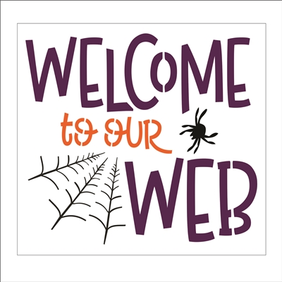 "Welcome to our Web w/ Spider 12 x 11"" Stencil"