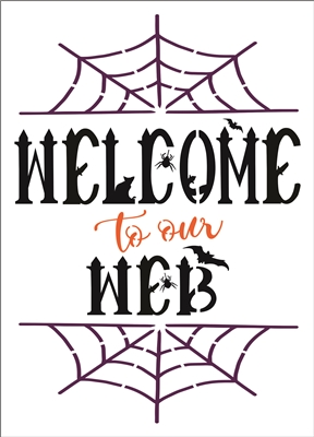 "Welcome to our Web 11.5 x 16"" Stencil w/ Spiders"