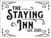 The Staying Inn Est. 2020 Stencil -Two Size Choices