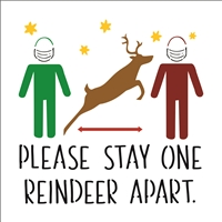 Please Stay One Reindeer Apart. Stencil -Two Size Choices Social Distance
