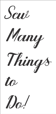 "Sew Many Things To Do! 6 x 12"" Stencil"