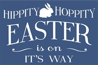 "HIPPITY HOPPITY EASTER is on IT'S WAY 18 x 12"" Stencil w/ Bunny Rabbit"