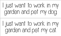 "I just want to work in my garden and pet my dog(s)/cat(s). 12 x 3.5"" Stencil"
