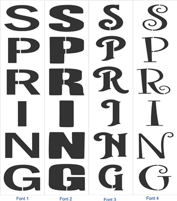 "SPRING Vertical 9 x 40"" Stencil -Four Font Choices Perfect for Porch Sign"