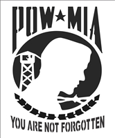 "POW * MIA You Are Not Forgotten w/ Soldier Graphic 9.5 x 11.5"" Stencil"